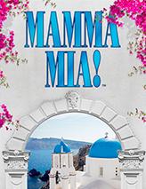 Mamma Mia! Under the Stars In Solvang July 27 thru August 26